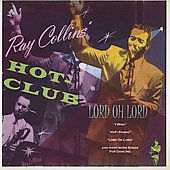 Ray Collins Hot Club (Sax): Lord Oh Lord *