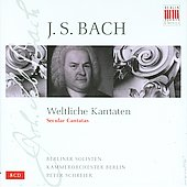 Bach: Secular Cantatas / Mathis, Schreier, Lorenz, Berlin Chamber Orchestra, et al