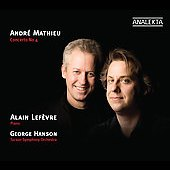 Mathieu: Piano Concerto no 4, etc / Lef&egrave;vre, Hanson, Tucson SO