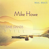Mike Howe (Guitar): Time Stands Still