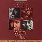 Peter Kater: How the West Was Lost