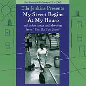 Ella Jenkins: My Street Begins at My House