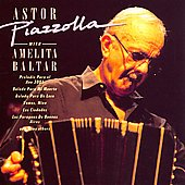 Astor Piazzolla: Astor Piazzolla with Amelita Baltar