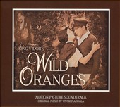 Wild Oranges: Motion Picture Soundtrack (2-CD Set)