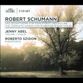Robert Schumann: The Complete Works for Pianoforte and Violin