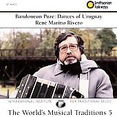 Rene Marino Rivero: Bandoneon Pure: Dances of Uruguay