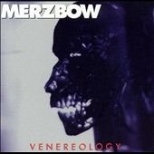 Merzbow: Venereology [PA]