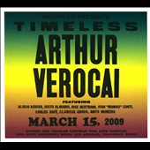 Arthur Verocai: Timeless (Mochilla Presents/Live At Luckman Theatre, LA 15 Mar 2009/+DVD)
