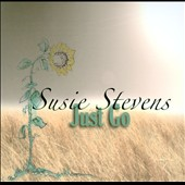 Susie Stevens (Choir): Just Go