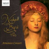 Naked Byrd Two / Armonico Consort