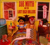 Zoe Muth/Zoe Muth and the Lost High Rollers: Starlight Hotel [Digipak]