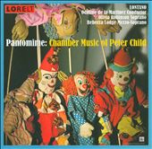 Pantomime: Chamber Music of Peter Child
