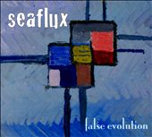 Seaflux: False Evolition [Digipak]