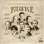 Fauré: Complete Chamber Music for Strings and Piano / Angelich, Capucon, Dalberto, et. Al.
