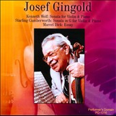 Josef Gingold Historic Recordings / Wolf, Cumberworth, Dick