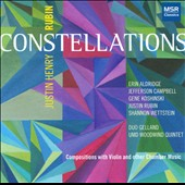 Justin Henry Rubin: Constellations / Erin Aldridge, Jefferson Campbell