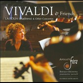 Vivaldi & Friends: La Folia (Madness) & Other Concertos / Apollo's Fire