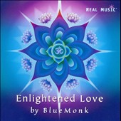 Blue Monk: Enlightened Love