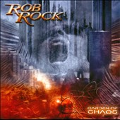 Rob Rock: Garden of Chaos