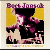 Bert Jansch: Angie: The Collection