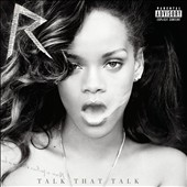 Rihanna: Talk That Talk [Deluxe Version] [PA] [Digipak]