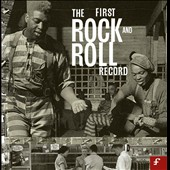 Various Artists: The First Rock and Roll Record [Box]