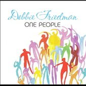 Debbie Friedman: One People