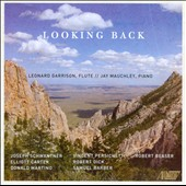 Looking Back: works for flute & piano by Schwantner, Persichetti; Barber, Martino, et al. / Leonard Garrison, flute