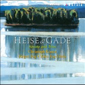Heise & Gade: Sonata & Trios / Jorgen Fog, cello; Christoph Koncz, violin; Yoko Fog-Urata, piano