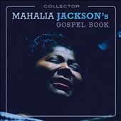 Mahalia Jackson: Gospel Book [Collector's Edition]