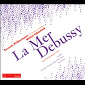 Debussy: La Mer / Michel Tabachnik, Brussels Philharmonic