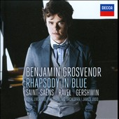 Gershwin: Rhapsody in Blue; Saint-Saens, Ravel / Benjamin Grosvenor, piano; James Judd
