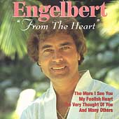 Engelbert Humperdinck (Vocal): From the Heart