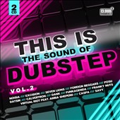 Various Artists: This Is the Sound of Dubstep, Vol. 2