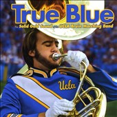 UCLA Marching Band: True Blue