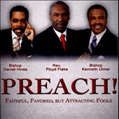 Various Artists: Preach!: Faithful, Favored, But Attracting Fools
