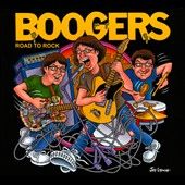 Boogers: Road To Rock