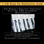 Various Artists: The  World's Greatest Virtuosos Play the 100 Accordion Masterpieces