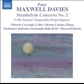 Peter Maxwell Davies: Strathclyde Concerto No. 2; Cello Sonata; The Two Fiddlers, dances / Vittorio Ceccanti, cello; Bruno Canino, piano