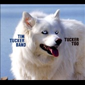 Tim Tucker Band/Tim Tucker (Guitar): Tucker Too [Digipak]