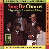Various Artists: Sing De Chorus: Calypso from Trinidad and Tobago