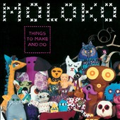 Moloko: Things to Make and Do