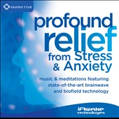 Various Artists: Profound Relief from Stress and Anxiety