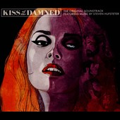 Original Soundtrack: Kiss of the Damned [Original Motion Picture Soundtrack] [Digipak]