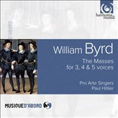 William Byrd: The Masses for 3, 4 & 5 voices / Pro Arte Singers, Paul Hillier