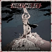 Holy Moses: Redefined Mayhem [4/28]