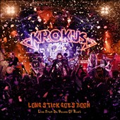 Krokus: Long Stick Goes Boom: Live from da House of Rust [Digipak]