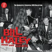 Bill Haley & His Comets: The Absolutely Essential