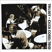 Chick Corea/Chick Corea Trio: Trilogy [Digipak]