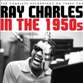 Ray Charles: In the 1950s [Box]